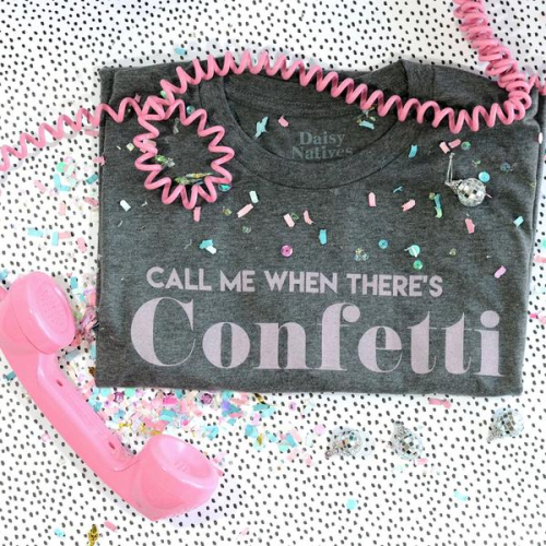 Call-Me-When-There-s-Confetti